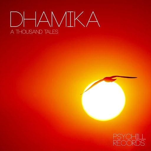 Dhamika альбом A Thousand Tales