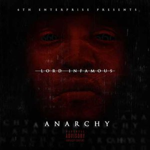 Lord Infamous альбом Anarchy