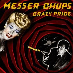Messer Chups альбом Crazy Price
