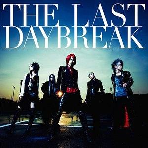 exist†trace альбом THE LAST DAYBREAK