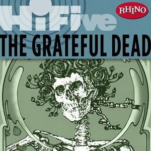 Grateful Dead альбом Rhino Hi-Five: The Grateful Dead