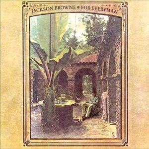 Jackson Browne альбом For Everyman