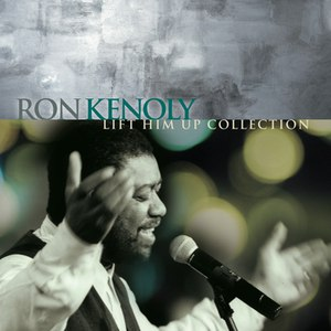Ron Kenoly альбом Lift Him Up Collection