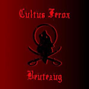 Cultus Ferox альбом Beutezug