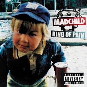 Madchild альбом King Of Pain