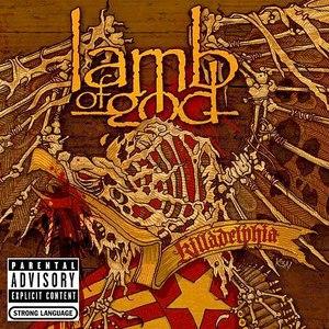 Lamb Of God альбом Killadelphia