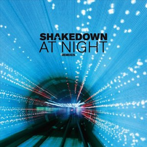 Shakedown альбом At Night (The Unreleased Mixes)