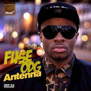 Fuse ODG альбом Antenna (Remixes) - EP