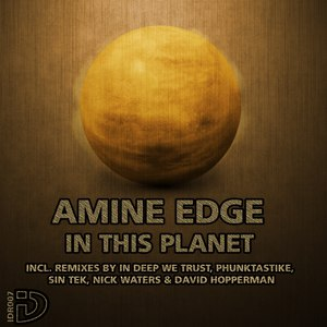 Amine Edge альбом In This Planet