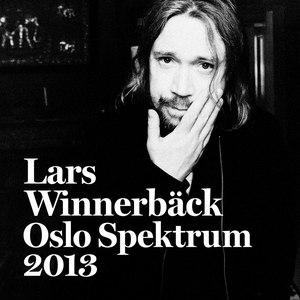 Lars Winnerbäck альбом Oslo Spektrum 2013