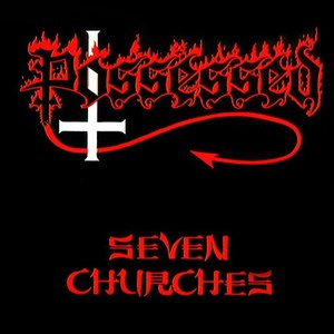 Possessed альбом Seven Churches