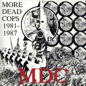 MDC альбом More Dead Cops 1981-1987