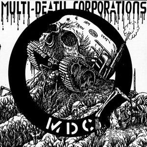 MDC альбом Multi Death Corporations