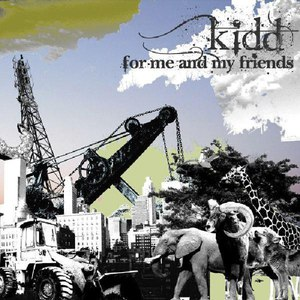 Kidd альбом FOR me and my friends