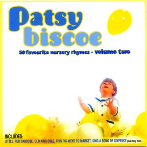 Patsy Biscoe альбом 50 Favourite Nursery Rhymes Volume 2