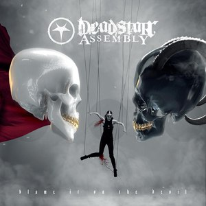 Deadstar Assembly альбом Blame It On The Devil