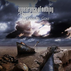 Appearance of Nothing альбом All Gods Are Gone