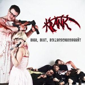 Krank альбом Bier, Blut, Bolzenschussgerät