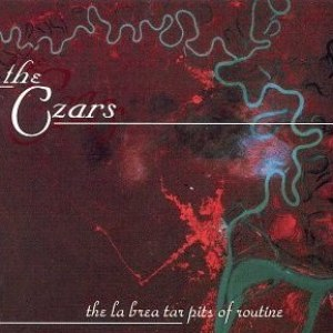 The Czars альбом The La Brea Tar Pits of Routine