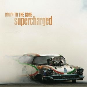 Down To The Bone альбом Supercharged