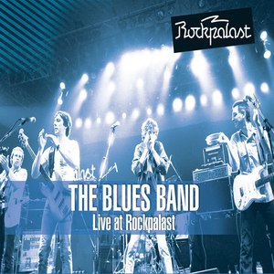 The Blues Band альбом Live at Rockpalast (Remastered)