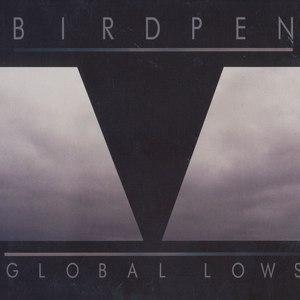 Birdpen альбом Global Lows