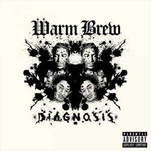 Warm Brew альбом Diagnosis