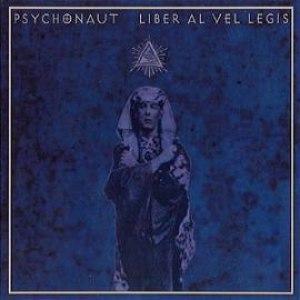 Psychonaut альбом Liber Al Vel Legis