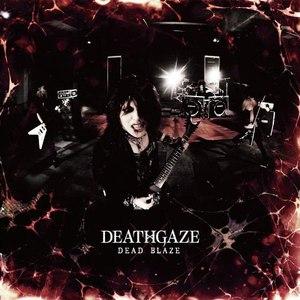 DEATHGAZE альбом DEAD BLAZE