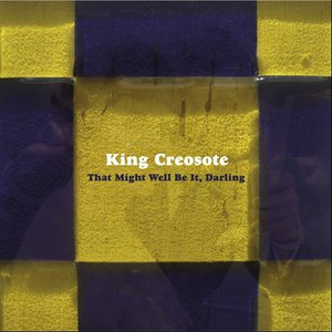 King Creosote альбом That Might Well Be It, Darling