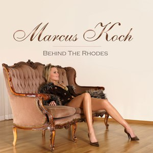 Marcus Koch альбом Behind the Rhodes