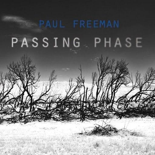 Paul Freeman альбом Passing Phase EP