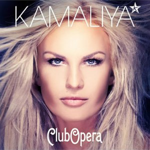 Kamaliya альбом Club Opera