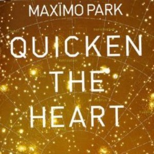 Maxïmo Park альбом Quicken The Heart (Bonus Track Version)