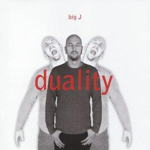 BIG J альбом Duality
