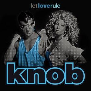 Knob альбом Let Love Rule