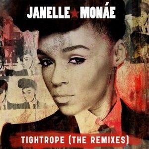 Janelle Monáe альбом Tightrope (Remixes)