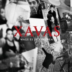 Xavas альбом Wage es zu glauben