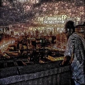 Sk альбом The Brooklyn EP
