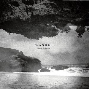 Wander альбом Mourning
