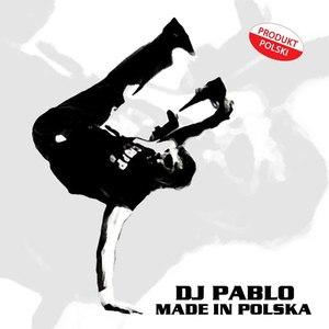 DJ Pablo альбом Made in Polska