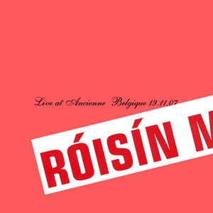 Róisín Murphy альбом Live at Ancienne Belgique 19.11.07