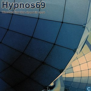 Hypnos 69 альбом Wherever Time Has Shared It's Trust