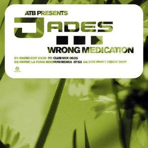 ATB pres. Jades альбом Wrong Medication