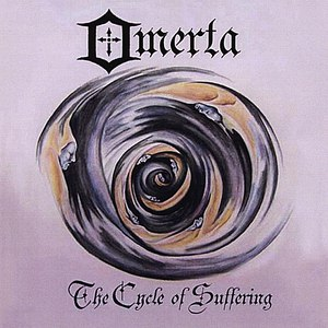 Omerta альбом The Cycle of Suffering