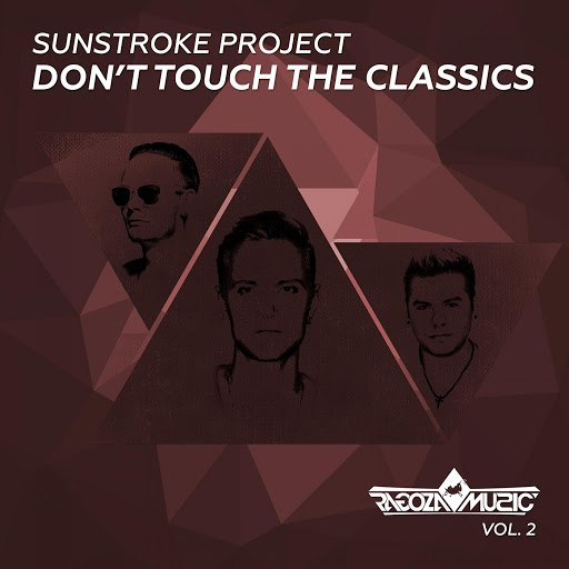 Sunstroke project альбом Don't Touch The Classics, Vol. 2