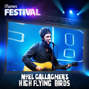 Noel Gallagher's High Flying Birds альбом iTunes Festival: London 2012 - EP