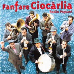 Fanfare Ciocărlia альбом Radio Pașcani