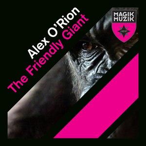 Alex O'Rion альбом The Friendly Giant