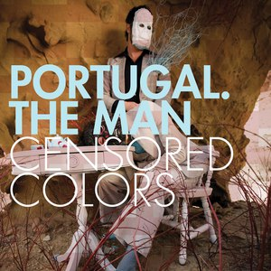 Portugal. The Man альбом Censored Colors